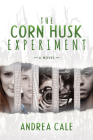 The Corn Husk Experiment Cover Image