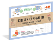 The Kitchen Companion Page-A-Week Calendar 2022: Your Personal Assistant in the Kitchen. Cover Image