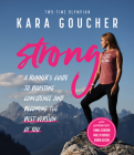 Strong: A Runner's Guide to Boosting Confidence and Becoming the Best Version of You Cover Image