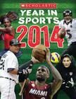 Scholastic Year in Sports 2014 Cover Image
