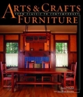 Arts & Crafts Furniture: From Classic to Contemporary Cover Image
