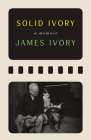 Solid Ivory: Memoirs Cover Image