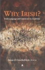 Why Irish?: Irish Language and Literature in Academia Cover Image