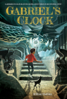Gabriel's Clock Cover Image