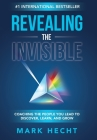Revealing the Invisible: Coaching the People You Lead to Discover, Learn, and Grow Cover Image