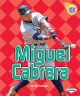 Miguel Cabrera (Amazing Athletes) Cover Image