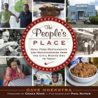 The People's Place: Soul Food Restaurants and Reminiscences from the Civil Rights Era to Today Cover Image
