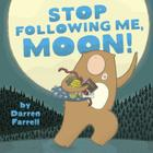 Stop Following Me, Moon! Cover Image
