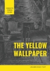 The Yellow Wallpaper: A Psychological fiction by Charlotte Perkins Gilman Cover Image