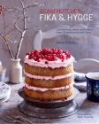 ScandiKitchen: Fika and Hygge: Comforting cakes and bakes from Scandinavia with love Cover Image