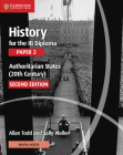 History for the Ib Diploma Paper 2 Authoritarian States (20th Century) with Cambridge Elevate Edition Cover Image