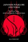 Japanese folklore and Yokai: The Hi no Tama, stories and legends of spirits in Japan Cover Image