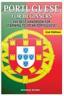 Portuguese for Beginners: The Best Handbook for Learning to Speak Portuguese Cover Image
