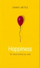 Happiness: The Science Behind Your Smile Cover Image