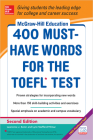 McGraw-Hill Education 400 Must-Have Words for the Toefl, 2nd Edition Cover Image