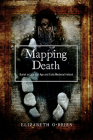 Mapping Death: Burial in late Iron Age and early medieval Ireland Cover Image