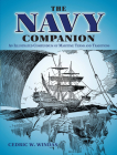 The Navy Companion: An Illustrated Compendium of Maritime Terms and Traditions Cover Image