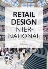 Retail Design International Vol. 2: Components, Spaces, Buildings, Pop-Ups Cover Image