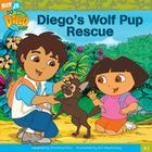 Diego's Wolf Pup Rescue Cover Image