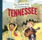 The Twelve Days of Christmas in Tennessee (Twelve Days of Christmas in America) Cover Image