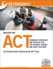 Master the Act: Advanced Strategies and Practice for the Reading, Science, and Essay Sections Cover Image