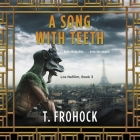 A Song with Teeth: A Los Nefilim Novel Cover Image