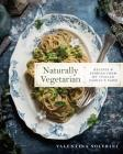 Naturally Vegetarian: Recipes and Stories from My Italian Family Farm Cover Image