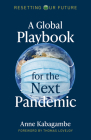 A Global Playbook for the Next Pandemic Cover Image