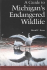A Guide to Michigan's Endangered Wildlife Cover Image