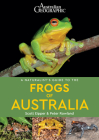A Naturalist's Guide to the Frogs of Australia (Naturalists' Guides) Cover Image
