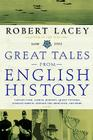 Great Tales from English History (3): Captain Cook, Samuel Johnson, Queen Victoria, Charles Darwin, Edward the Abdicator, and More Cover Image