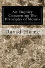 An Enquiry Concerning The Principles of Morals Cover Image