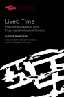 Lived Time: Phenomenological and Psychopathological Studies (Studies in Phenomenology and Existential Philosophy) Cover Image