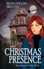 Christmas Presence: A Ghostly Mystery Series Cover Image