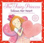 The Very Fairy Princess Follows Her Heart Cover Image
