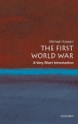 The First World War: A Very Short Introduction Cover Image