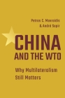 China and the Wto: Why Multilateralism Still Matters Cover Image