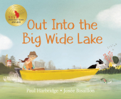 Out into the Big Wide Lake Cover Image