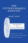 The Pattern Maker's Assistant: Lathe Work, Branch Work, Core Work, Sweep Work / Practical Gear Construction / Preparation and Use of Tools, Sixth Edi Cover Image