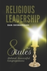 Religious Leadership: The 8 Rules Behind Successful Congregations Cover Image