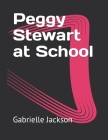 Peggy Stewart at School Cover Image