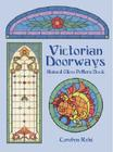 Victorian Doorways Stained Glass Pattern Book (Dover Stained Glass Instruction) Cover Image