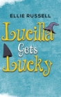 Lucilla Gets Lucky Cover Image