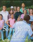 Some Kind of Love: A Family Reunion in Poems Cover Image