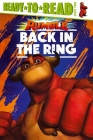 Back in the Ring: Ready-to-Read Level 2 (Rumble Movie) Cover Image