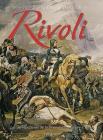 1796-1797 Du Pont d'Arcole À La Bataille de Rivoli: Les Derniers Jours de la Première Campagne d'Italie Cover Image