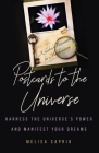 Postcards to the Universe: Harness the Universe's Power and Manifest Your Dreams (Blank Postcards for Art) Cover Image