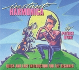 Instant Harmonica: Quick and Easy Instruction for the Beginner Cover Image