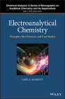 Electroanalytical Chemistry: Principles, Best Practices, and Case Studies Cover Image