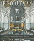 Let's Go Out Again: Interiors for Restaurants, Bars, and Unusual Food Places Cover Image
